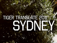 TIGER TRANSLATE. SYDNEY 2011
